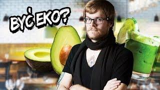 Jak jeść EKO zamiast hipsterzyć? - EUREKA