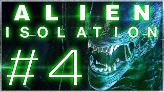 Let's Play Alien: Isolation #4 - BEING HUNTED ( Gameplay Walkthrough )
