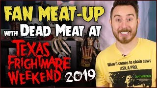 Fan Meat-Up at TEXAS FRIGHTMARE WEEKEND