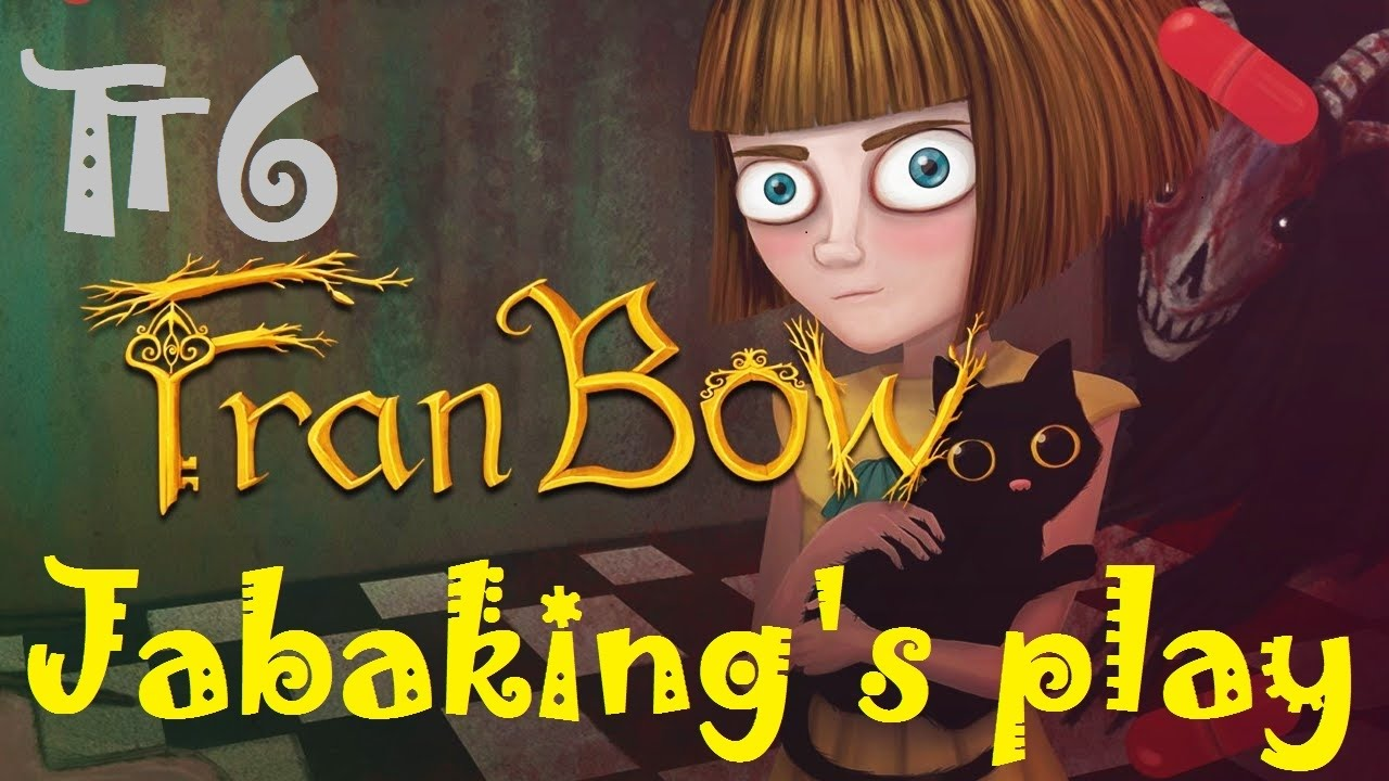 [吃飽王]Fran Bow 弗蘭的悲慘之旅#6:猜謎萬歲 - YouTube