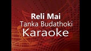 Tanka Budhathoki | Relli Mai | (Karaoke)