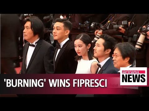 'Burning' wins FIPRESCI Prize at Cannes Film Festival