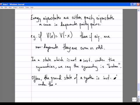 Quantum Theory, Lecture 13: Symmetries. Groups & Representations. Parity. Identical Particles.