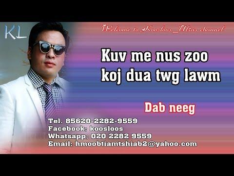 kuv me nus zoo koj dua twg lawm 10/15/2018 thumbnail