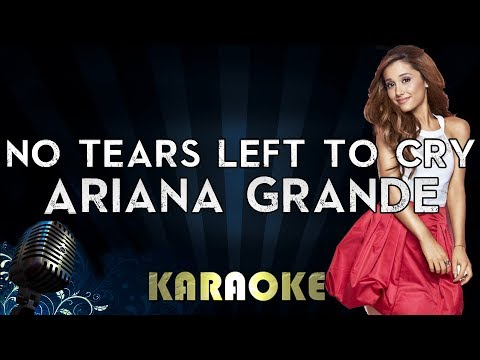 Ariana Grande - No Tears Left To Cry | Official Karaoke Instrumental Lyrics Cover