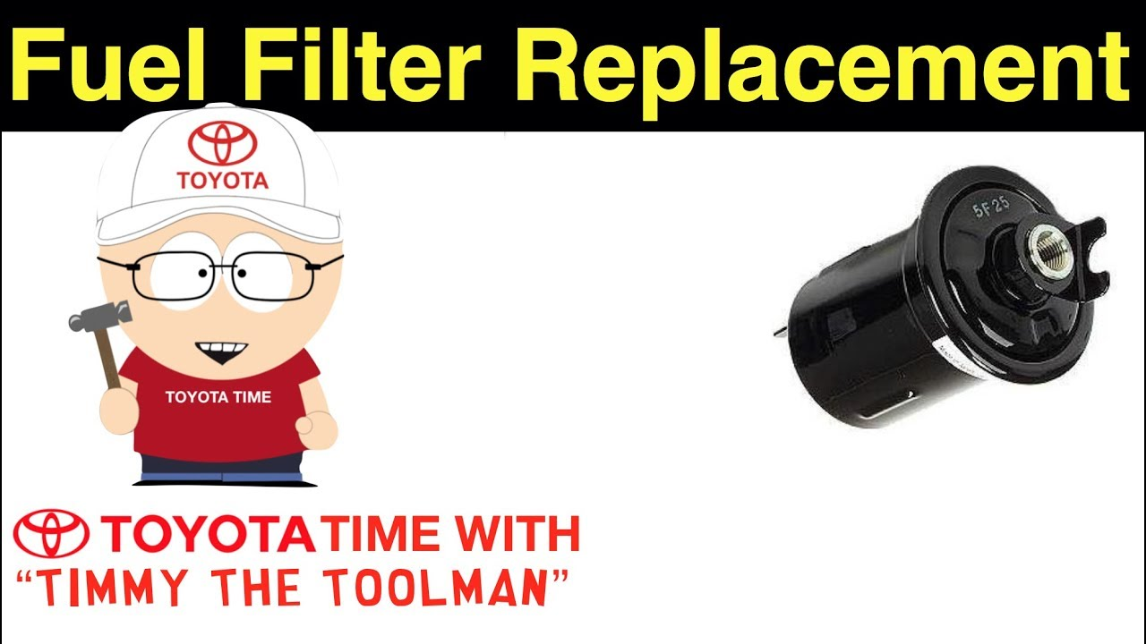 Fuel Filter Replacement Youtube 94 Toyota Truck