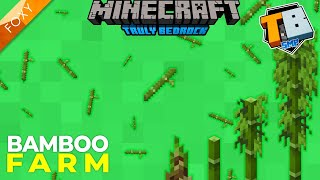 EASY PEASY BAMBOO FARM | Truly Bedrock Season 2 [30] | Minecraft Bedrock Edition 1.16.2