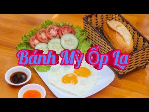 Hướng Dẫn Món Bánh Mì Ốp La/Món Ăn Sáng