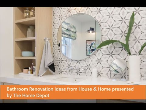 bathroom-renovation-ideas-from-house-&-home-presented-by-the-home-depot