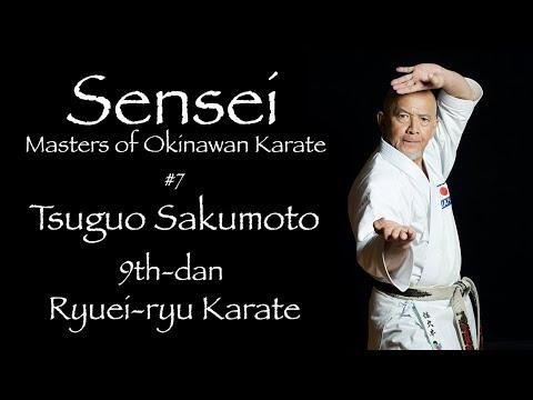 Sensei: Masters Of Okinawan Karate #7 Tsuguo Sakumoto - 沖縄空手