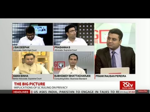 The Big Picture - SC Ruling on Privacy:  Implications