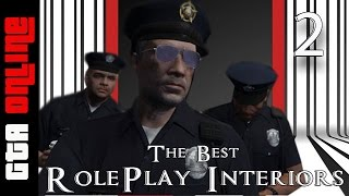 GTA V Online - Best Role Playing Interiors - Episode 2 - Inside the Police Station