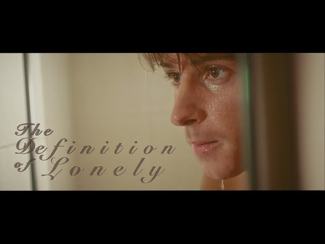 'The Definition of Lonely' - Award Winning Gay Drama by Leon Lopez (Best feel good film EVER!)