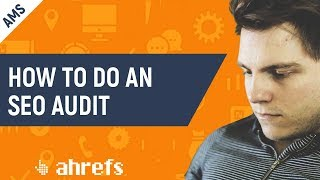 How to Do an SEO Audit (in 20 Minutes or Less) [AMS-09]