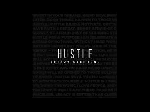 Chizzy Stephens - Hustle
