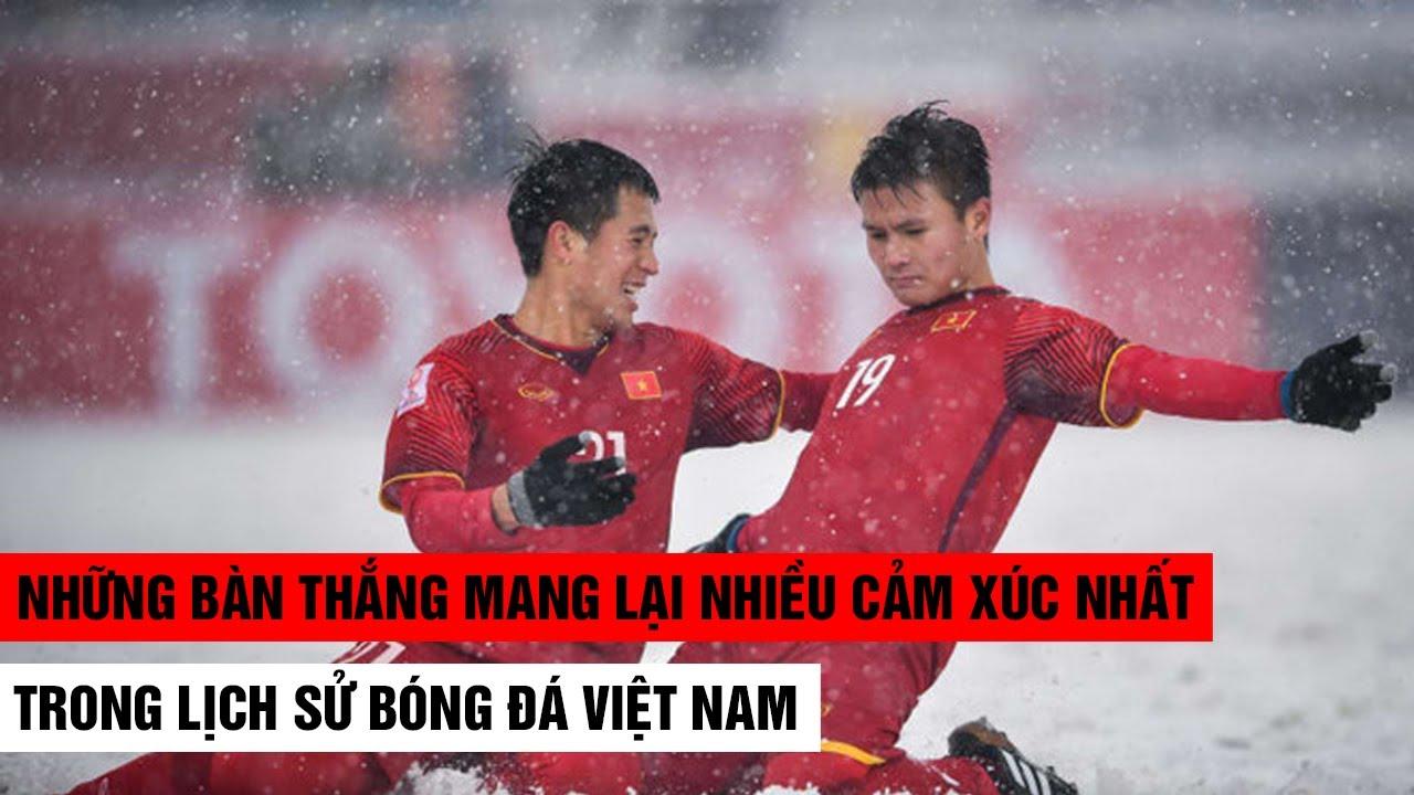 Những bàn thắng nhiều cảm xúc nhất của bóng đá Việt Nam khiến NHM không thể quên| Khán Đài Online