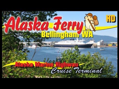 Alaska Ferry System - Marine Highway Ferry Bellingham Information