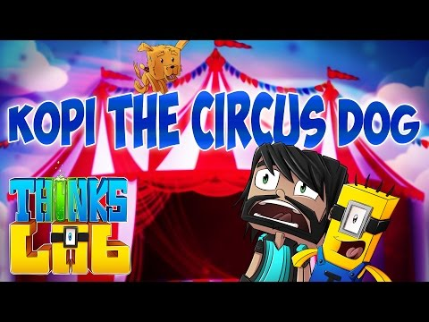 Minecraft Mods : Think's Lab - Kopi In The Circus! [Minecraft Roleplay]