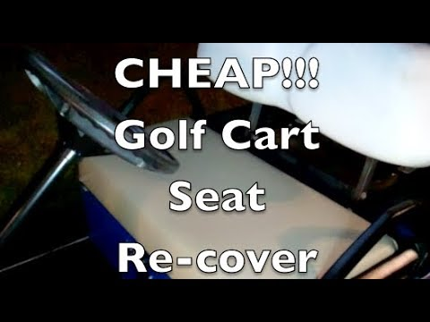 Golf Cart Seat Recover Cheap Youtube