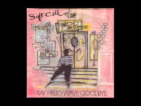 soft cell - say hello wave goodbye - 12 inch version - 1982 original vinyl