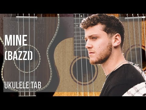 EASY Ukulele Tab: How To Play Mine By Bazzi
