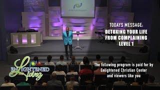 Detoxing Your Life From Complaining, Level 1 - Season 1 Episode 26
