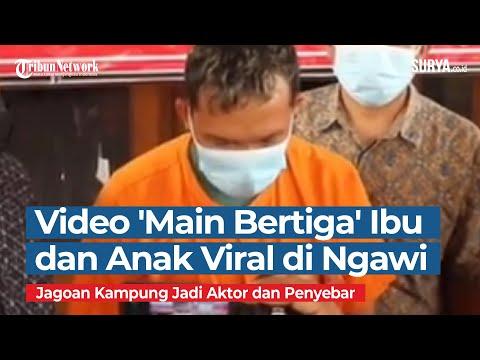 Video Mesum Ibu dan Anak 'Main Bertiga' Viral di Ngawi, Bang Jago Kampung Jadi Aktor dan Penyebar