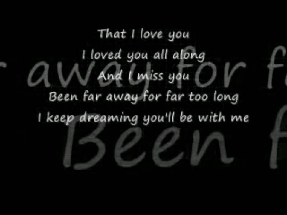 Lyric lyrics drift away : YouTube - Far Away nickelBack lyrics - YouTube