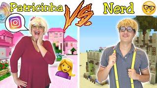 PATRICINHA VS NERD  jogando minecraft
