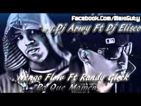 Ñengo Flow Ft Randy Glokc Pa Que Mamen Prod  BY  Dj Arwy Ft Dj Eliseo 2014