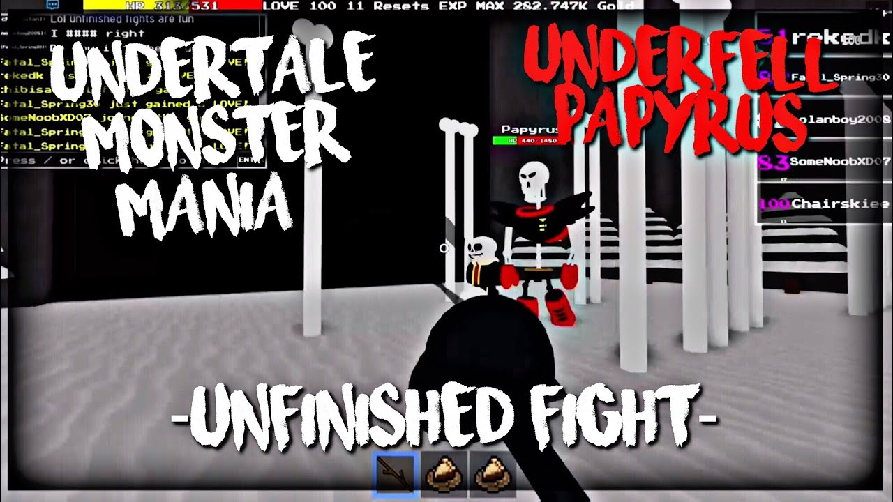 Roblox Undertale Monster Mania Underfell Papyrus Unfinished