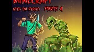 FINALLY HERE! MINECRAFT - Vita da pirata Ep. 4
