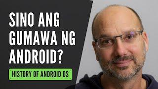 HISTORY OF ANDROID - Paano Nga Ba Nabuo Ang Android OS?
