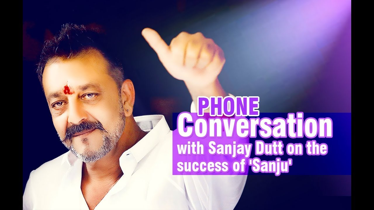 An epic conversation with Sanjay Dutt on the success of 'Sanju'