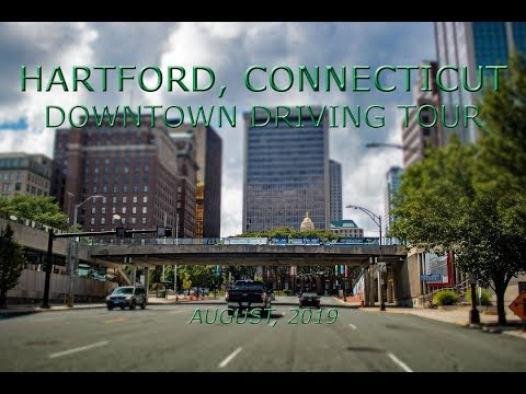 Hartford, Connecticut: Downtown Driving Tour (August, 2019)