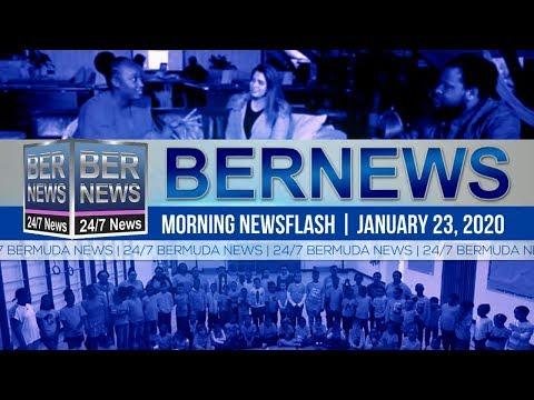 Bermuda Newsflash For Thursday, January 23, 2020