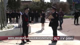 SEFII ISU OLT LA GALERIA UNITATII 1704