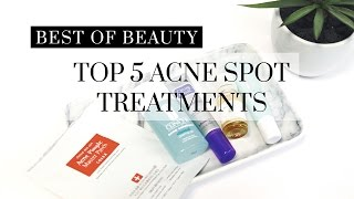 Top 5 Best Acne Spot Treatment Products, best acne spot treatments, best pimple cream