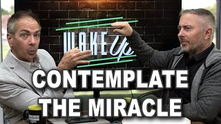 Contemplate the Miracle - WaĸeUp Daily Bible Study – 10-29-20