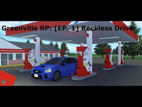 Greenville Roleplay: [EP. 1] Reckless Driver