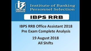IBPS RRB Office assistant Pre exam 19 August 2018 detailed analysis