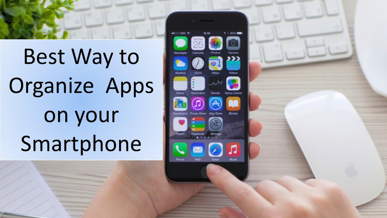 how to organize apps on iphone best way to organize apps on your smartphone 7458