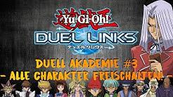 Duell Akademie #3: Alle Charakter freischalten! | Yu-Gi-Oh Duel Links Tipps und Tricks