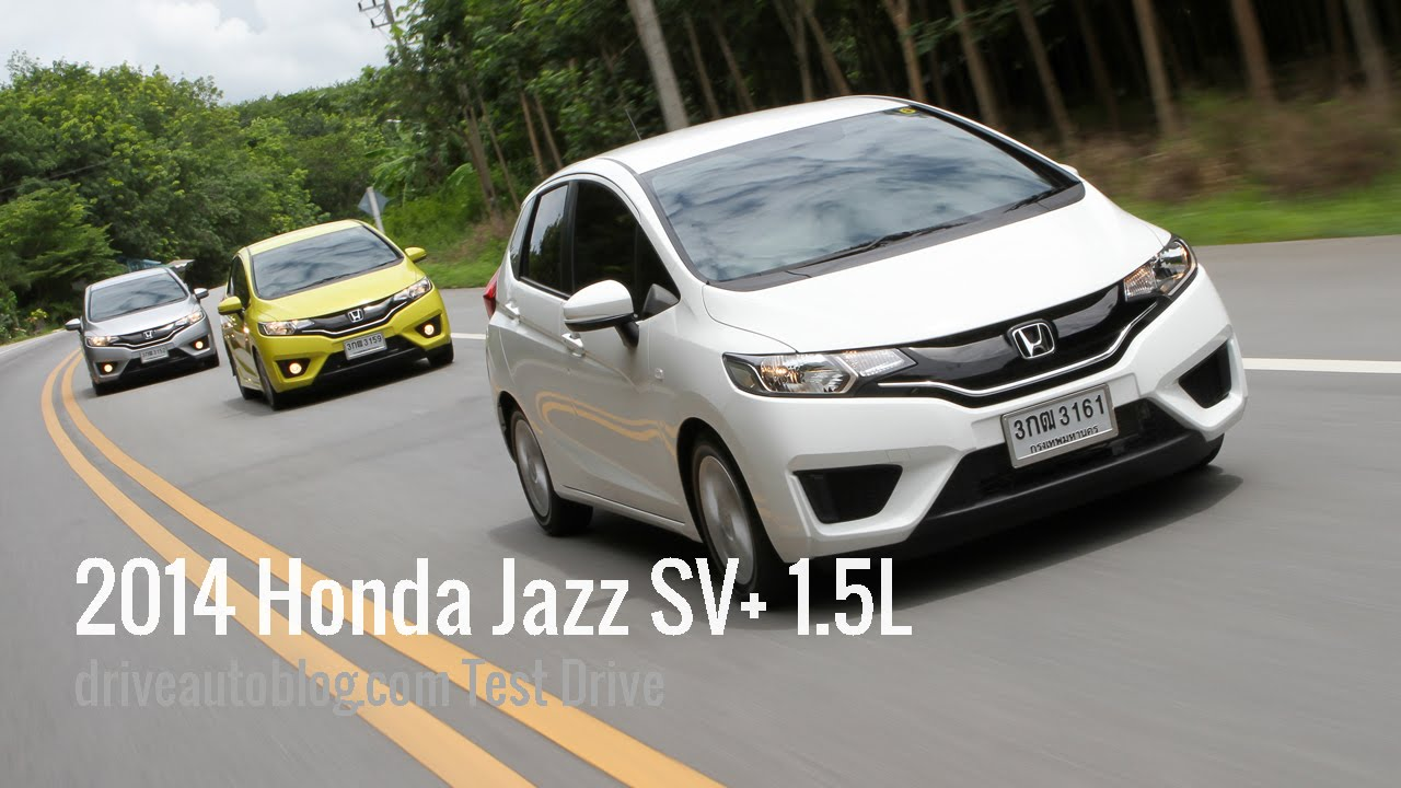 test drive] 2014 honda jazz sv+ 1.5l : ดีไซน์ล้ำ ตอกย้ำภาพผู้นำ