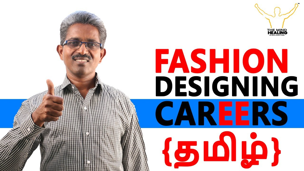 Fashion Designing Careers India Salary Courses Degrees Nift Tamil Youtube