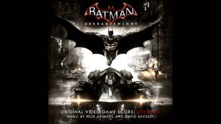 Batman: Arkham Knight OST Volume 1 FULL ALBUM