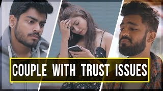 Couple With Trust Issues Ft. Awanish Singh | Sactik
