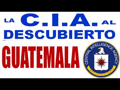 La CIA al Descubierto: GUATEMALA