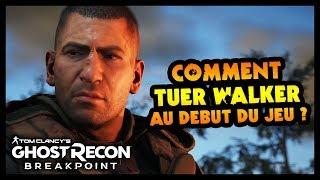 COMMENT TUER WALKER (Boss Final) AU DÉBUT DU JEU ? (Ghost Recon Breakpoint)
