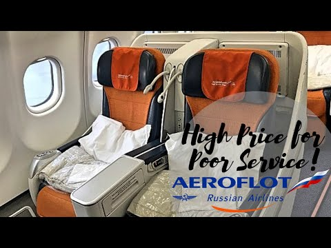 AEROFLOT Russian Airlines - Quality Mark And Poor Service!